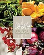 Taste : seasonal dishes from a prairie table…