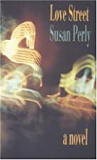 Love Street by Susan Perly