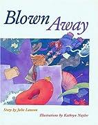 Blown Away by Julie Lawson