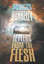 Letters from the Flesh by Marcos Donnelly