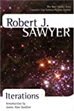 Sawyer, Robert J.: Iterations