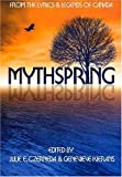 Czerneda, Julie E.: Mythspring: From The Lyrics And Legends Of Canada