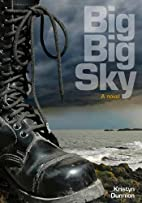 Big Big Sky by Kristyn Dunnion