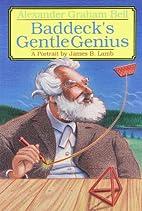 Alexander Graham Bell: Baddeck's gentle…