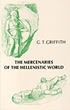 Mercenaries of the Hellenistic World by G.…