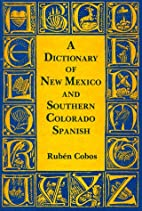 A Dictionary Of New Mexico And Southern…