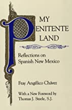 My Penitente Land: Reflections on Spanish…