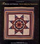 To Honor and Comfort: Native Quilting…