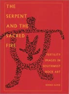 The Serpent and the Sacred Fire: Fertility…