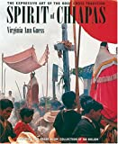 Guess, Virginia Ann: Spirit of Chiapas: The Expressive Art of the Roof Cross Tradition