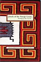 Jewels of the Navajo Loom: The Rugs of Teec…