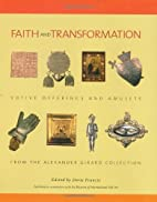 Faith and Transformation: Votive Offerings…