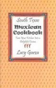 South Texas Mexican Cookbook by Lucy M.…