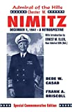 Driskill, Frank A.: Chester W. Nimitz: Admiral of the Hills