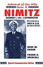 Chester W. Nimitz: Admiral of the Hills by…