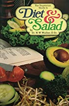The Vegetarian Guide to Diet & Salad by N.…