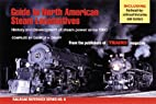 Guide to North American Steam Locomotives…
