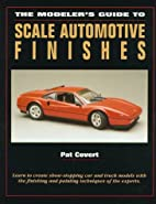 The Modeler's Guide to Scale Automotive…