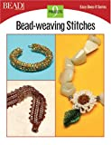 Bead & Button Editors: Bead-Weaving Stitches