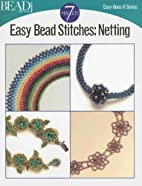 Easy Bead Stitches: Netting (Easy-Does-It)…