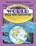 Snellenberger, Earl: God Created the World and the Universe [With Stickers]