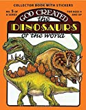 Snellenberger, Earl: God Created the Dinosaurs of the World