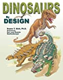Gish, Duane T.: Dinosaurs by Design