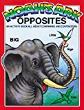 Snellenberger, Earl: Noah's Ark Opposites: An Activity Book About Comparing and Contrasting