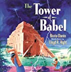 The Tower of Babel by Gloria Clanin