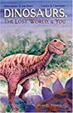 John Morris: Dinosaurs, the Lost World & You