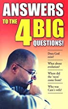 Answers to the Big 4 Questions by Don Batten