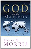Henry M. Morris: God and the Nations