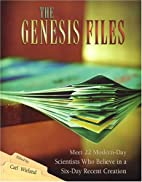 The Genesis Files: Meet 22 Modern Day…