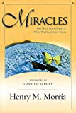 Henry M. Morris: Miracles