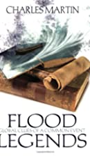 Flood Legends - Global Clues of a Common…