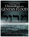 Steven Boyd: Grappling with the Chronology of the Genesis Flood