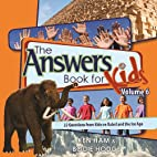 Answers Book for Kids Volume 6 by Ken Ham