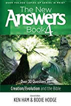 The New Answers Book Vol. 4: Over 30…