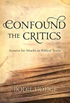 Confound the Critics: Answers for Attacks on…