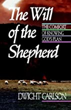 The Will of the Shepherd by Dwight L.…