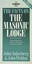The Facts on the Masonic Lodge by John…