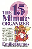 Emilie Barnes: The Fifteen Minute Organizer