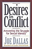 Dallas, Joe: Desires in Conflict