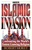 Morey, Robert A.: Islamic Invasion