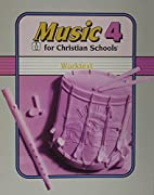 Music 4 for Christian Schools