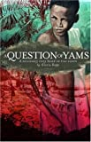 Repp, Gloria: A Question of Yams