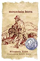 Mountain Born by Elizabeth Yates