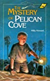Howard, Milly: The Mystery of Pelican Cove