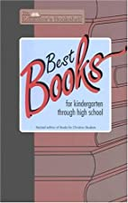 Best Books: Kindergarten Through High School…