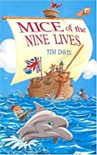 Mice of the Nine Lives by Tim Davis